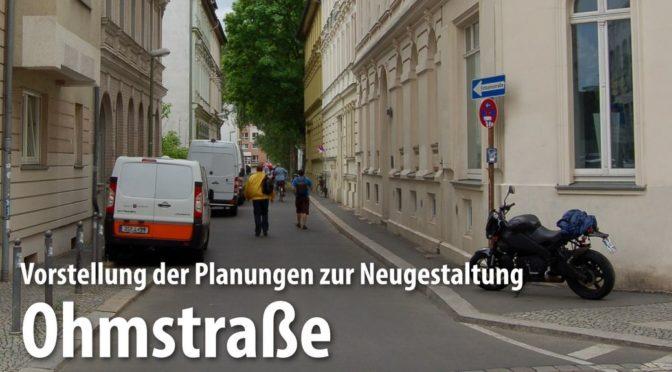 Protokoll der Bürgerinformations-Veranstaltung zur Neugestaltung der Ohmstraße