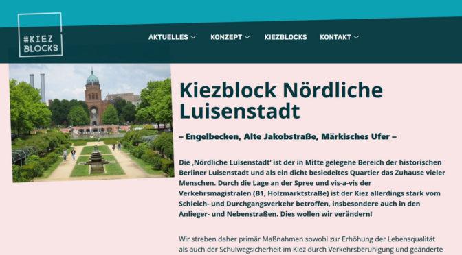 """Engelbecken und Alte Jakobstraße – Neues von der Kiezblock-Initiative """"Nördliche Luisenstadt"""""""